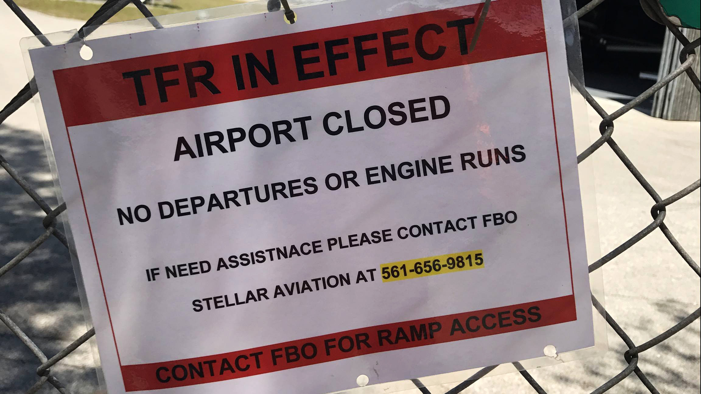 Airport closure sign at Lantana Airport in West Palm Beach, Florida. Photo courtesy of Justin Rooks.
