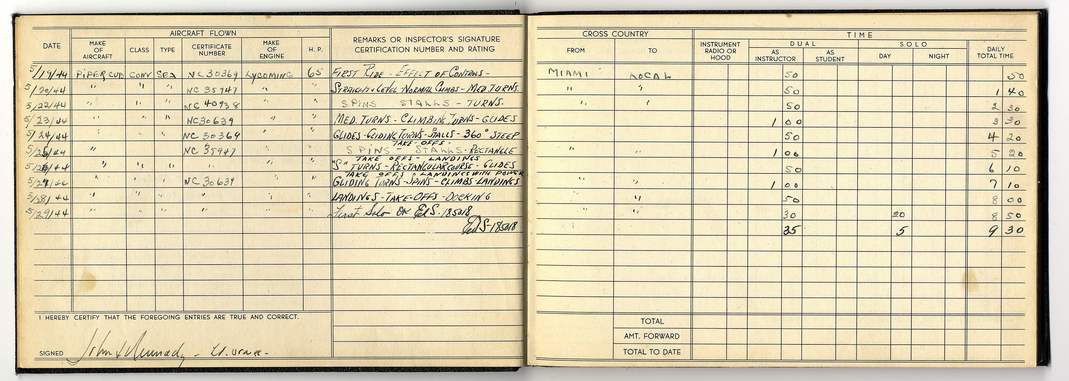 President John F. Kennedy 's flight logbook shows that he flew Piper Cub seaplanes from Embry-Riddle before soloing on his birthday, May 29, 1944, in Miami. Photo courtesy of Embry-Riddle Aeronautical University.