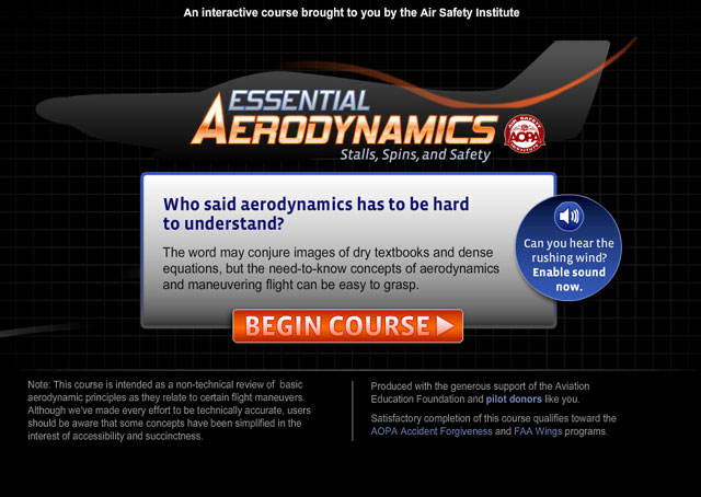 "The AOPA Air Safety Institute's ""Essential Aerodynamics"" online course is free to all in the pilot community, covering principles that are often misunderstood with fatal consequences."